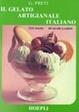 Cover of Il gelato artigianale italiano