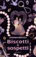 Cover of Biscotti e sospetti
