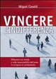 Cover of Vincere l'indifferenza