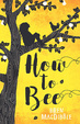 Cover of How to Bee