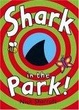 Cover of Shark in the Park