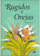 Cover of Rugidos Y Orejas