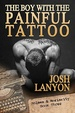Cover of The Boy with the Painful Tattoo
