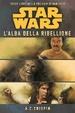Cover of Star Wars: L'alba della ribellione