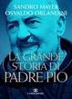 Cover of La grande storia di Padre Pio