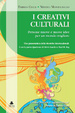 Cover of I creativi culturali