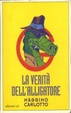 Cover of La verità dell'alligatore