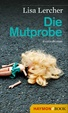 Cover of Die Mutprobe
