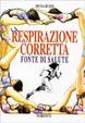 Cover of La respirazione corretta