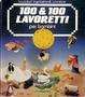Cover of Cento & cento lavoretti per bambini