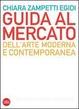 Cover of Guida al mercato dell'arte moderna e contemporanea