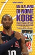 Cover of Un italiano di nome Kobe