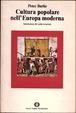 Cover of Cultura popolare nell'Europa moderna