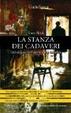 Cover of La stanza dei cadaveri