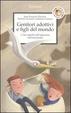 Cover of Genitori adottivi e figli del mondo