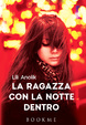 Cover of La ragazza con la notte dentro