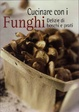 Cover of Cucinare con i funghi