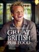 Cover of Gordon Ramsay's Great British Pub Food
