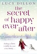 Cover of The Secret of Happy Ever After