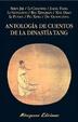Cover of Antología de cuentos de la dinastía Tang