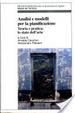 Cover of Analisi e modelli per la pianificazione
