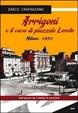 Cover of Arrigoni e il caso di piazzale Loreto