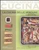 Cover of La cucina delle verdure. 84 ricette illustrate passo a passo