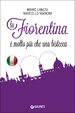 Cover of La Fiorentina è molto più di una bistecca