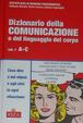 Cover of Dizionario della comunicazione e del linguaggio del corpo - Vol. 1