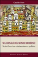 Cover of Sul crinale del mondo moderno. Brevi scritti su cristianesimo e politica