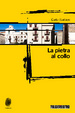 Cover of La pietra al collo