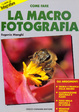 Cover of La macrofotografia