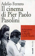 Cover of Il cinema di Pier Paolo Pasolini