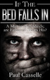 Cover of If the Bed Falls In