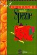 Cover of Cucinare con le spezie