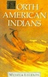 Cover of North American Indians Myths and Legends