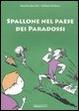 Cover of Spallone nel paese dei paradossi