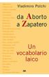 Cover of Da aborto a Zapatero