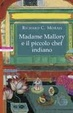 Cover of Madame Mallory e il piccolo chef indiano