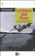 Cover of Lettere dal Don. Alla ricerca degli ultimi testimoni della tragica Campagna di Russia