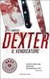 Cover of Dexter il vendicatore