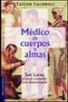 Cover of Medico de Cuerpos y Almas