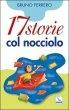 Cover of Diciassette storie col nocciolo
