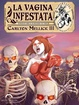 Cover of La vagina infestata