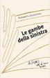 Cover of Le gambe della sinistra