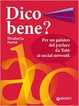 Cover of Dico bene?