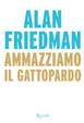 Cover of Ammazziamo il gattopardo