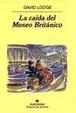 Cover of LA CAIDA DEL MUSEO BRITANICO