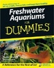Cover of Freshwater Aquariums For Dummies