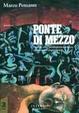 Cover of Ponte di Mezzo